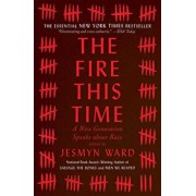 The Fire This Time: A New Generation Speaks about Race, Paperback/Jesmyn Ward