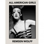 All American Girls - Remsen Wolff