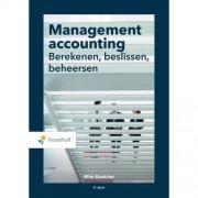 Management accounting: berekenen, beslissen, beheersen - Wim Koetzier