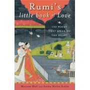 Rumi's Little Book of Love: 150 Poems That Speak to the Heart, Paperback