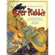 The Classic Tales of Brer Rabbit by Joel Harris