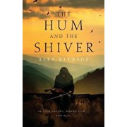 The Hum and the Shiver: A Novel of the Tufa, Paperback/Alex Bledsoe