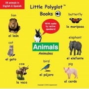 Animals/Animales: Bilingual Spanish and English Vocabulary Picture Book (with Audio by Native Speakers!), Paperback/Dias de Oliveira Santos Victor