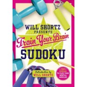 Will Shortz Presents Train Your Brain Sudoku: 200 Puzzles to Flex Your Mental Muscles, Paperback