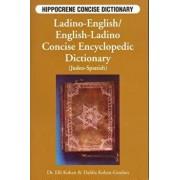 Ladino-English/English-Ladino Concise Dictionary, Paperback/Elli Kohen