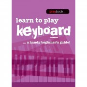 Wise Publications - Playbook: Learn To Play Keyb. A Handy Beginner's Guide!
