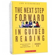 The Next Step Forward in Guided Reading: An Assess-Decide-Guide Framework for Supporting Every Reader, Paperback