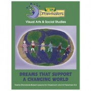 Dream-Makers, Dreams That Support A Changing World, K-6 (BIN991600) Category: School Supplies