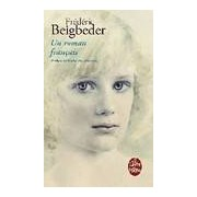 Un roman français - Frédéric Beigbeder - Livre