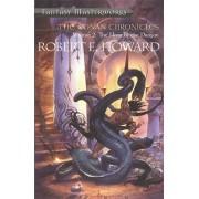 Conan Chronicles: Volume 2. Hour of the Dragon, Paperback/Robert E. Howard