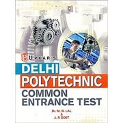 Delhi Polytechnics Common Entrance Test (For 10th Based Diploma Courses)
