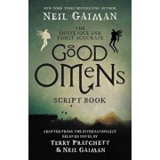 The Quite Nice and Fairly Accurate Good Omens Script Book, Paperback/Neil Gaiman