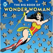 The Big Book of Wonder Woman, Hardcover/DC Comics