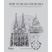 How to Read Churches: A Crash Course in Ecclesiastical Architecture, Paperback