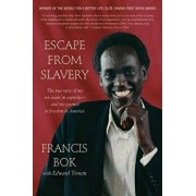 Escape from Slavery: The True Story of My Ten Years in Captivity and My Journey to Freedom in America, Paperback/Francis Bok