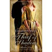 Thief of Shadows. Number 4 in series, Paperback/Elizabeth Hoyt