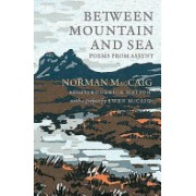 Between Mountain and Sea - Poems From Assynt (MacCaig Norman)(Paperback) (9781846974496)