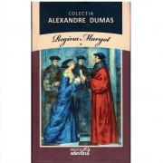 Alexandre Dumas - Regina Margot Volumul 1
