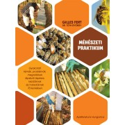 Méhészeti praktikum + kaptárvas ajándékba