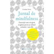 Jurnal de mindfulness. Exercitii care va ajuta sa gasiti pacea si calmul oriunde v-ati afla (eBook)