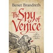 The Spy of Venice: A William Shakespeare Mystery, Paperback/Benet Brandreth