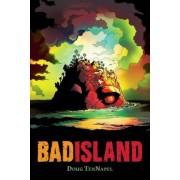 Bad Island, Paperback