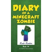 Diary of a Minecraft Zombie, Book 14: Cloudy with a Chance of Apocalypse, Hardcover/Zack Zombie