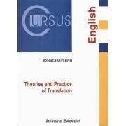 Theories and Practice of Translation(Teorii si practici ale traducerii, editie in limba engleza)