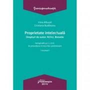 Proprietate intelectuala. Drepturi de autor. Marci. Brevete-Volumul I