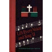 Lift Every Voice and Sing II: An African American Hymnal, Paperback