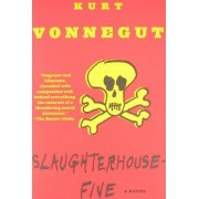 Slaughterhouse-Five Or the Childrens Crusade a Duty-Dance with Death
