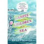 Lampie and the children of the sea - annet schaap