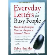Everyday Letters for Busy People: Hundreds of Samples You Can Adapt at a Moment's Notice
