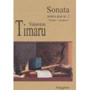 Sonata pentru pian nr.2 - Valentin Timaru