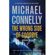 The Wrong Side of Goodbye, Paperback/Michael Connelly