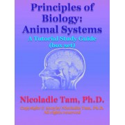 Principles of Biology: Animal Systems: A Tutorial Study Guide (box set) (eBook)