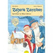 Zaharia Zanzibon. Spiridusii lui Mos Craciun vol. IV