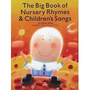 The Big Book of Nursery Rhymes & Children's Songs: 169 Classic Songs Arranged for Piano, Voice and Guitar, Paperback/Hal Leonard Corp