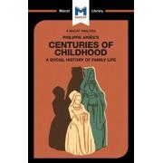 An Analysis of Philippe Aries's Centuries of Childhood, Paperback/Eva-Marie Prag