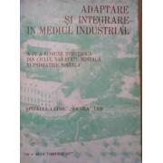 Adaptare Si Integrare In Mediul Industrial - Spitalul Clinic Socola Iasi