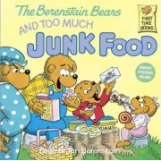 The Berenstain Bears and Too Much Junk Food, Paperback