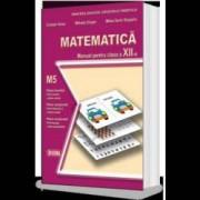 Matematica. Manual M5 Clasa a XII-a