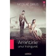 Amintirile unui insingurat/Nicolae Sirius