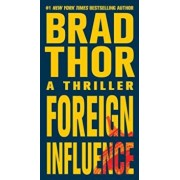 Foreign Influence, Paperback/Brad Thor