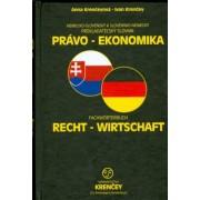 Nemecko-slovenský a slovensko-nemecký prekladateľský slovník Právo-Ekonomika(Ivan Krenčey)