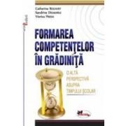 Formarea Competentelor In Gradinita - Catherine Bogaert Sandrine Delmarle Viorica Preda