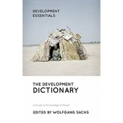 Development Dictionary. A Guide to Knowledge as Power, Paperback/***