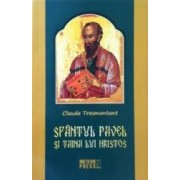 Sfantul Pavel Si Taina Lui Hristos - Claude Tresmontant