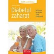 Diabetul zaharat. Scaderea glicemiei viata sanatoasa