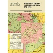 Karolinum Minorities and Law in Czechoslovakia, 1918-1992 - Jan Kuklík, René Petráš